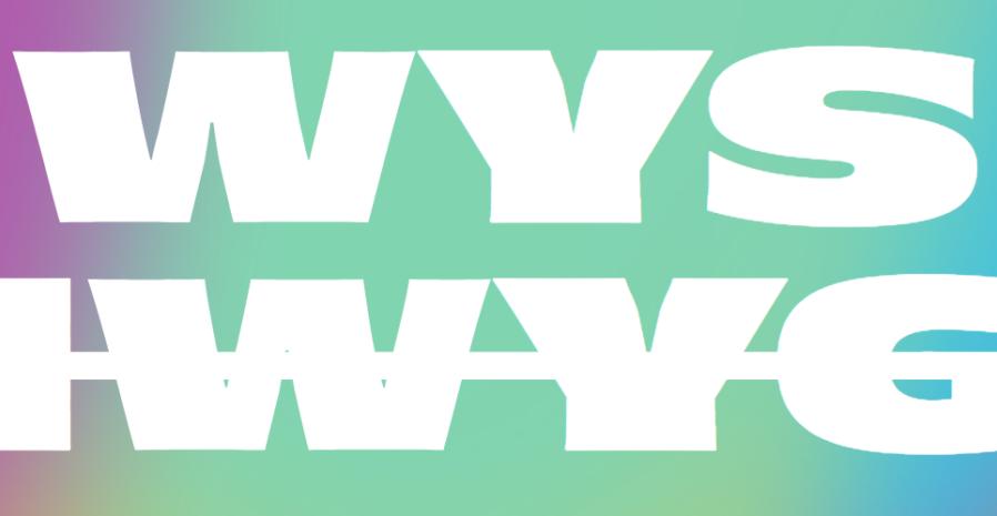 WYSIWYG: a TypeThurs Exhibition
