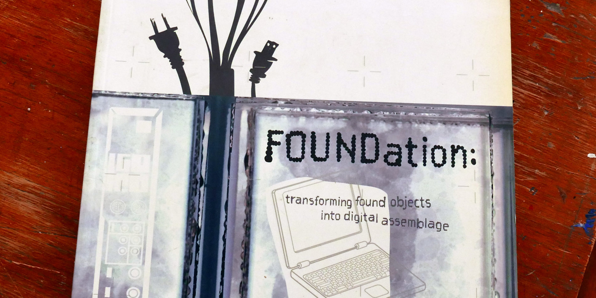 Foundation: Transforming Found Objects
